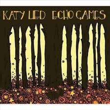 Katy Lied - Echo games