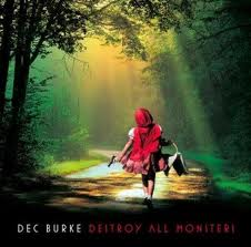 Dec Burke - Destroy All Monsters