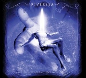 Riversea - Out Of An Ancient