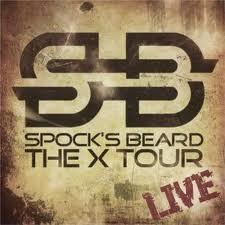 Spocks Beard - The X Tour